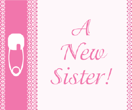 Printable New Sister Birth Announcement